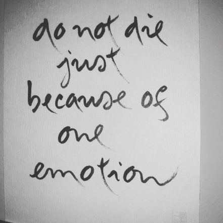 Thich Nhat Hanh's caligraphy Do not die just because of one emotion, for World Suicide Prevention Day